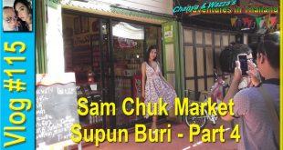Sam Chuk Market – Supun Buri – Part 4