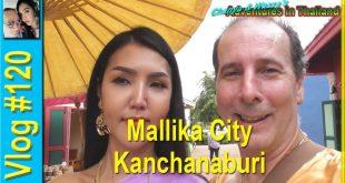Mallika City – Kanchanaburi