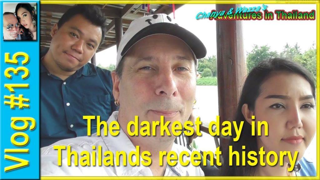 The darkest day in Thailand's recent history - Chanya & Wazza's Adventures in Thailand