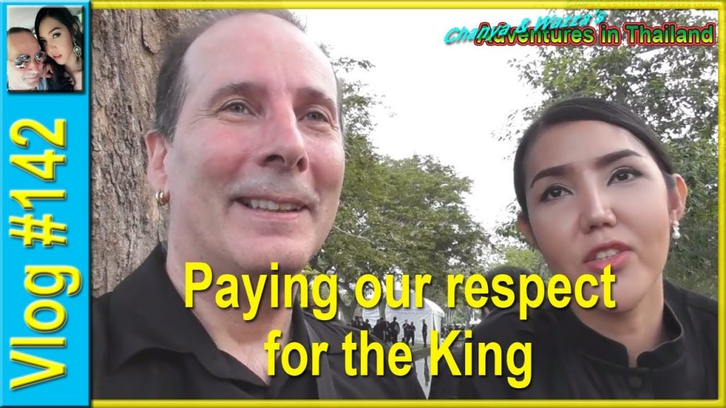 Vlog 142 - Paying our respect for the King - Chanya & Wazza's Adventures in Thailand
