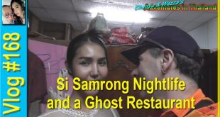 Si Samrong Nightlife and a Ghost Restaurant