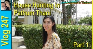 House Hunting in Pathum Thani – Part 1 (บ้านล่าสัตว์ในปทุมธานี)