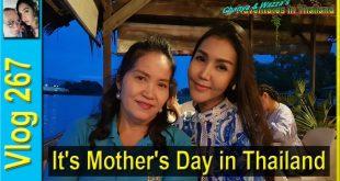 It's Mother's Day in Thailand (วันแม่แห่งชาติในประเทศไทย)
