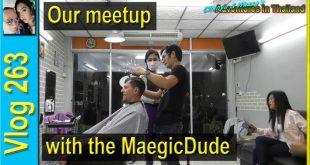 Our meetup with the MaegicDude (เราพบปะกับ MagicDude)