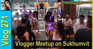 Vlogger Meetup on Sukhumvit (Vlogger พบกับสุขุมวิท)