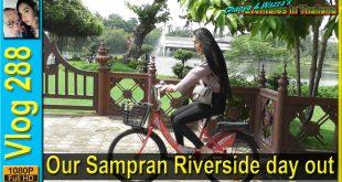 Our Sampran Riverside day out (วันสามพรานริเวอร์ไซด์)
