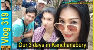 Our 3 days in Kanchanaburi