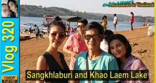 Sangkhlaburi and Khao Laem Lake
