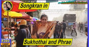 Songkran in Sukhothai and Phrae