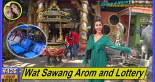 Wat Sawang Arom and Lottery Tickets