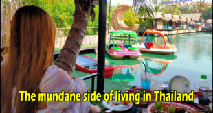The mundane side of living in Thailand
