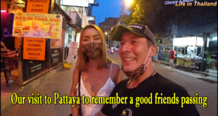 Our visit to Pattaya to remember a good friends passing