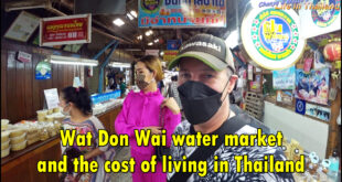Wat Don Wai water market and the cost of living in Thailand